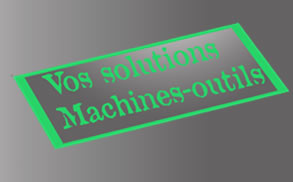 vos machines-outils